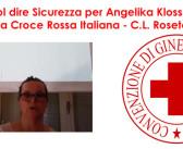 Cosa vuol dire sicurezza per Angelika Kloss, Volontaria CRI