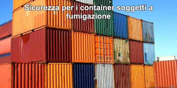 Sicurezza per i container soggetti a fumigazione