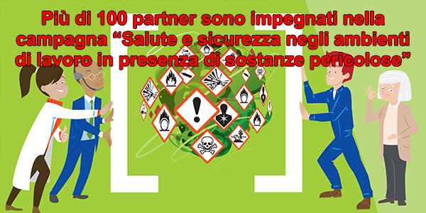 """Più di 100 partner sono impegnati nella campagna """"Salute e sicurezza negli ambienti di lavoro in presenza di sostanze pericolose"""""""