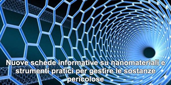 Nuove schede informative su nanomateriali e strumenti pratici per gestire le sostanze pericolose
