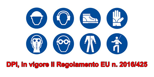 DPI, in vigore il Regolamento EU n. 2016/425