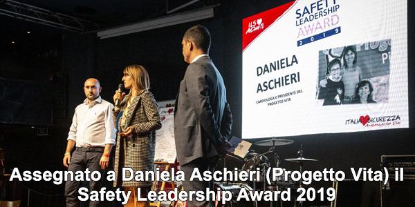 Assegnato a Daniela Aschieri (Progetto Vita) il Safety Leadership Award 2019