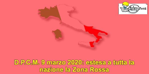 D.P.C.M. 9 marzo 2020: estesa a tutta la nazione la Zona Rossa